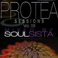 Protea Sessions Vol 8 by DJSoulSista SA on SoundCloud