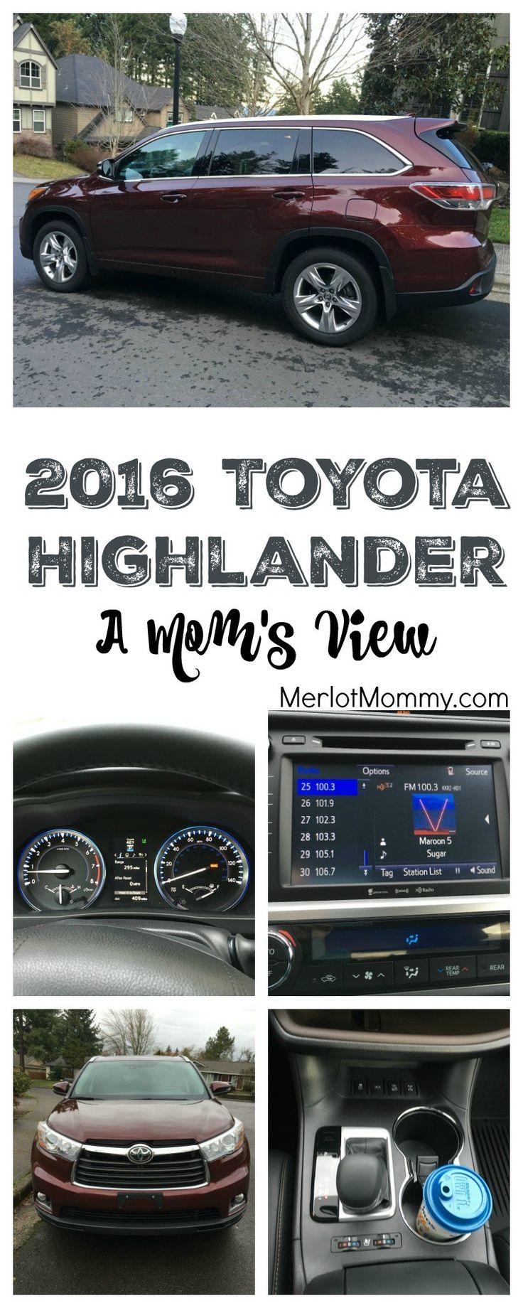 2016 Toyota Highlander: A Mom's View