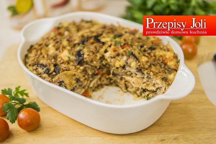 ZAPIEKANKA Z KASZĄ GRYCZANĄ - pyszna zapiekanka, która może stanowić pyszny obiad lub kolację :) Polecam!