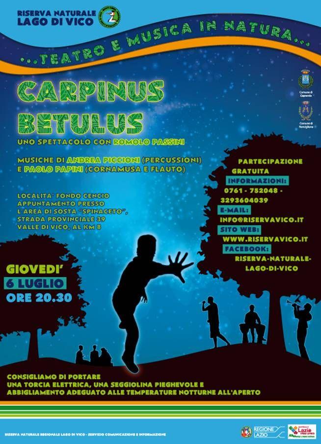"""La Riserva Naturale Lago di Vico con la collaborazione della Compagnia Teatro Popolare """"P.Liuzzi"""", proporrà uno spettacolo nel Pratone in località Fondo Cencio..."""