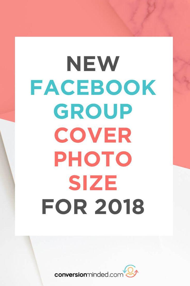 Facebook Group Cover Photo Size for 2018 | facebook groups for bloggers, facebook groups for business #facebook #facebookgroups