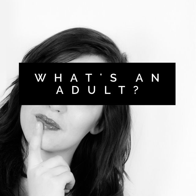 What's an Adult?