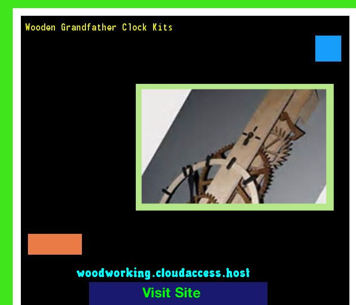 Wooden Grandfather Clock Kits 071835 - Woodworking Plans and Projects!