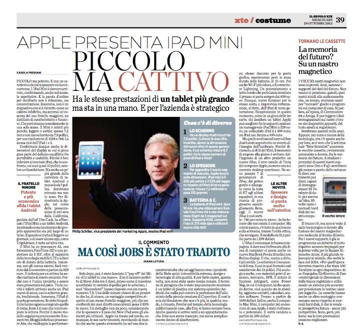ma così Jobs è stato tradito (dalla prima pagina, 24 ottobre 2012)