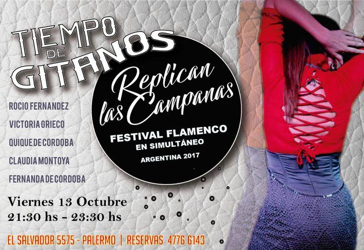 El Festival Flamenco Replican las Campanas sigue en Tiempo de Gitanos. RESERVAS AL 4776 6143