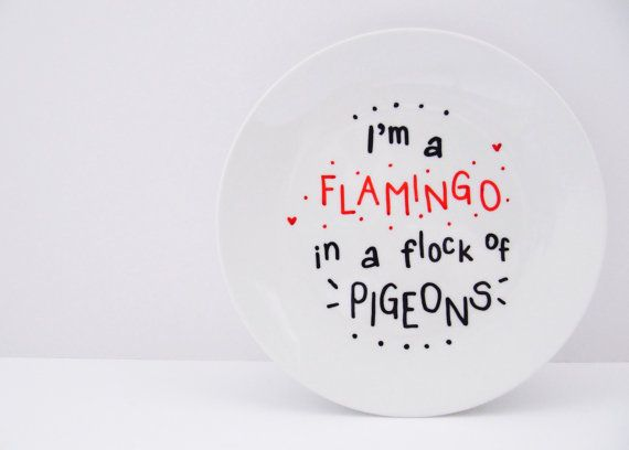 I'm A Flamingo In A Flock Of Pigeons Cute by LilyLovesShopping