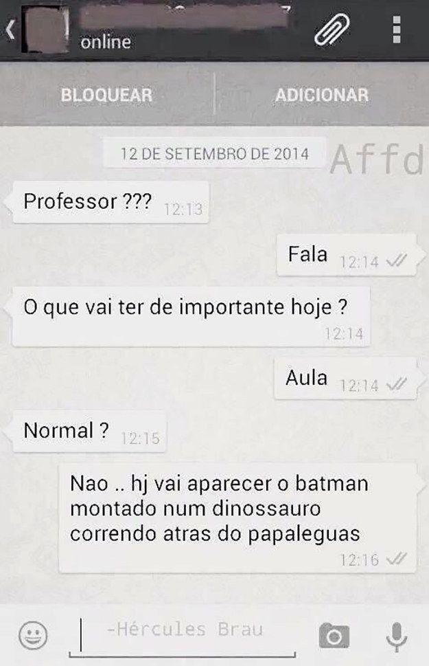 O professor sarcástico.