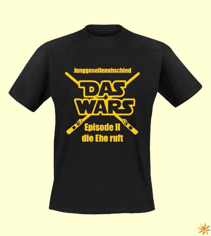 """Ein T-Shirt mit dem Spruch:  """"Das Wars Episode 2 die Ehe ruft"""""""