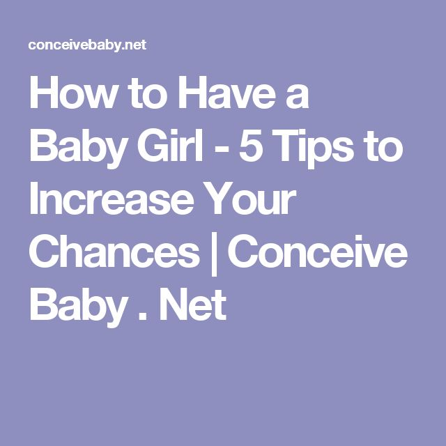 How to Have a Baby Girl - 5 Tips to Increase Your Chances | Conceive Baby . Net