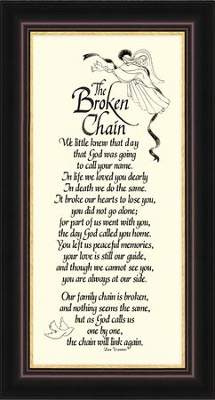 "Broken Chain Sympathy Poem Framed 4.5"" X 8"""