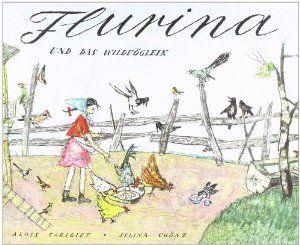 Flurina und das Wildvöglein