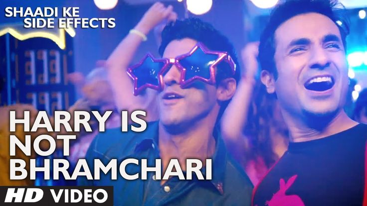 Shaadi Ke Side Effects Video Song Harry Is Not A Brahmachari | Jazzy B |...