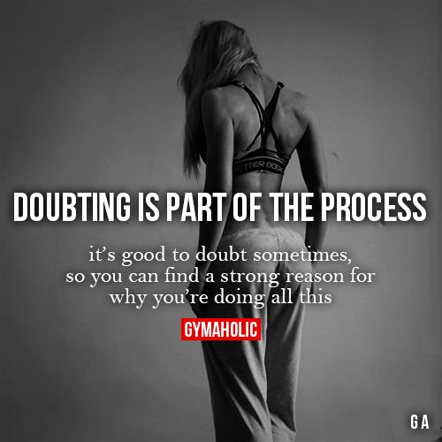 Doubting Is Part Of The Process