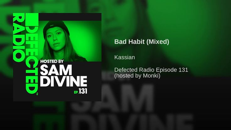 Bad Habit Mixed Remix Mixing