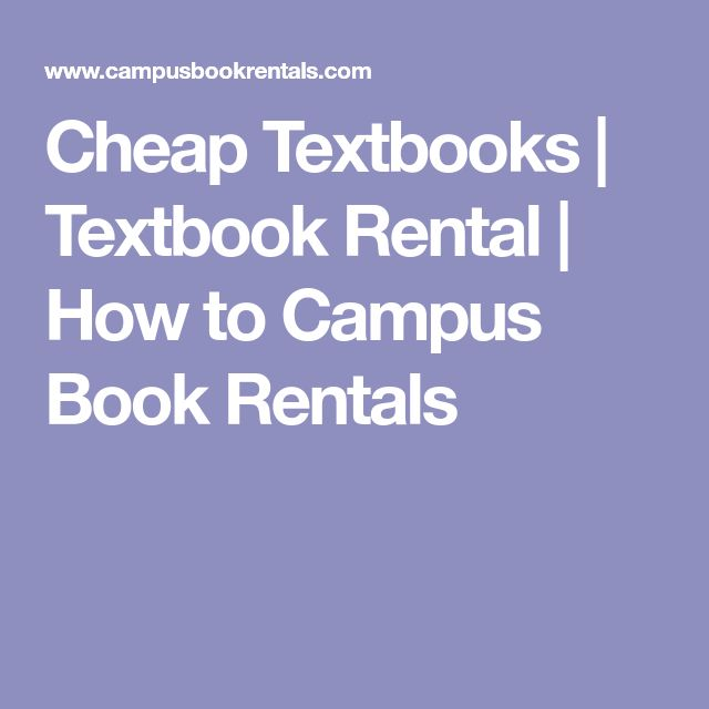Cheap Textbooks | Textbook Rental | How to Campus Book Rentals