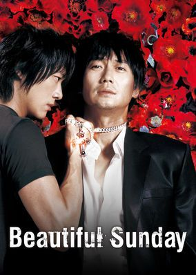 Beautiful Sunday (2007) - A police detective who colludes with a drug gang to pay off his wife's hospital bills gets a visit from a man who confesses to murdering his own wife.
