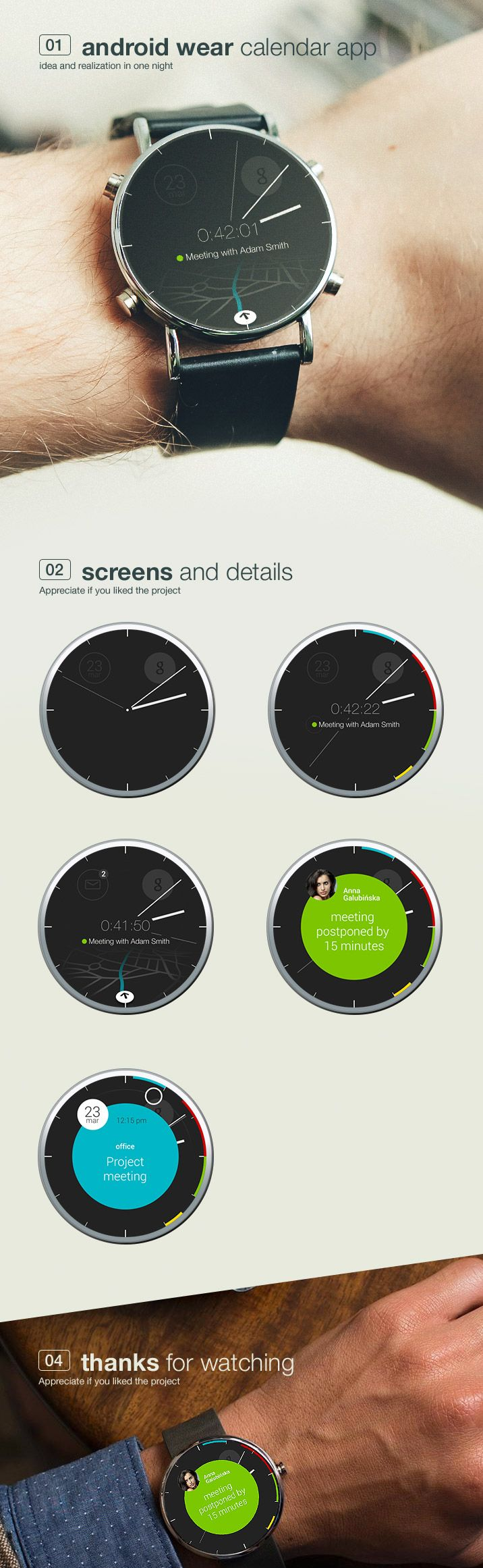 Android Wear http://www.cssdesignawards.com/articles/23-smartwatch-ui-designs-concepts/114/