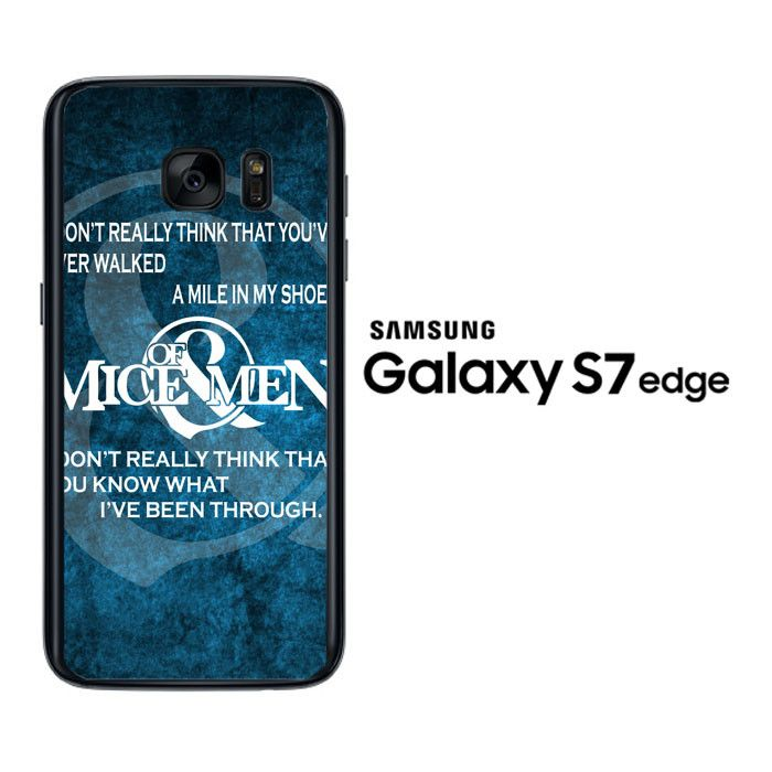 Of Mice And Men quote Z2583 Samsung Galaxy S7 Edge Case