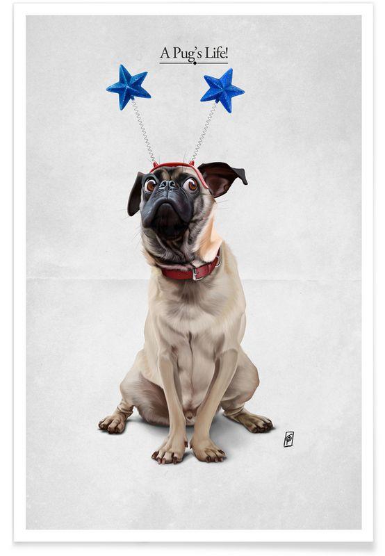 A Pug's Life! as Premium Poster by Rob Snow   Creative   JUNIQE  art   decor   wall art   inspiration   animal   home decor   ideas   gift