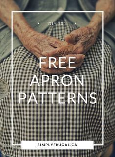 Free Apron Patterns Check out this huge list of Free Apron Patterns! It's got links to tutorials for full aprons, half aprons and kid