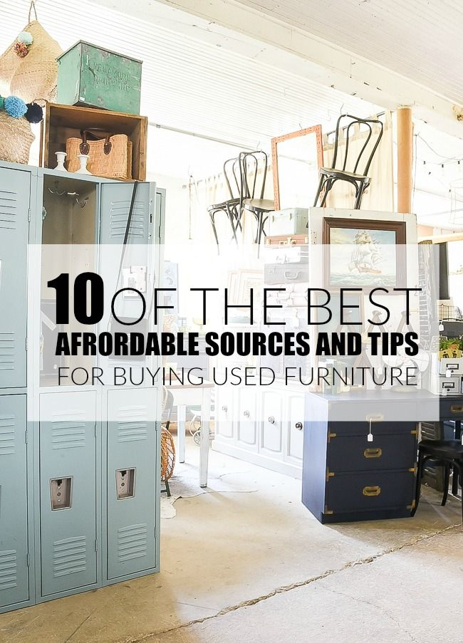 10 Of The Best Sources For Buying Used Furniture And Decor Buy Used Furniture Used Furniture Stores Inexpensive Furniture