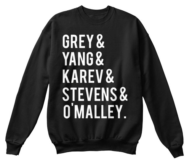 Greys fans! Get your one of a kind Greys Anatomy apparel right here!  Limited Edition throwback Greys Anatomy cast design available in the color(s) of your choice as well as many different styles!    Select your style!  We have crew necks, hoodies, t-shirts, and long sleeves!  Each are available in several different colors!   Press The Big Green Button to reserve yours now!