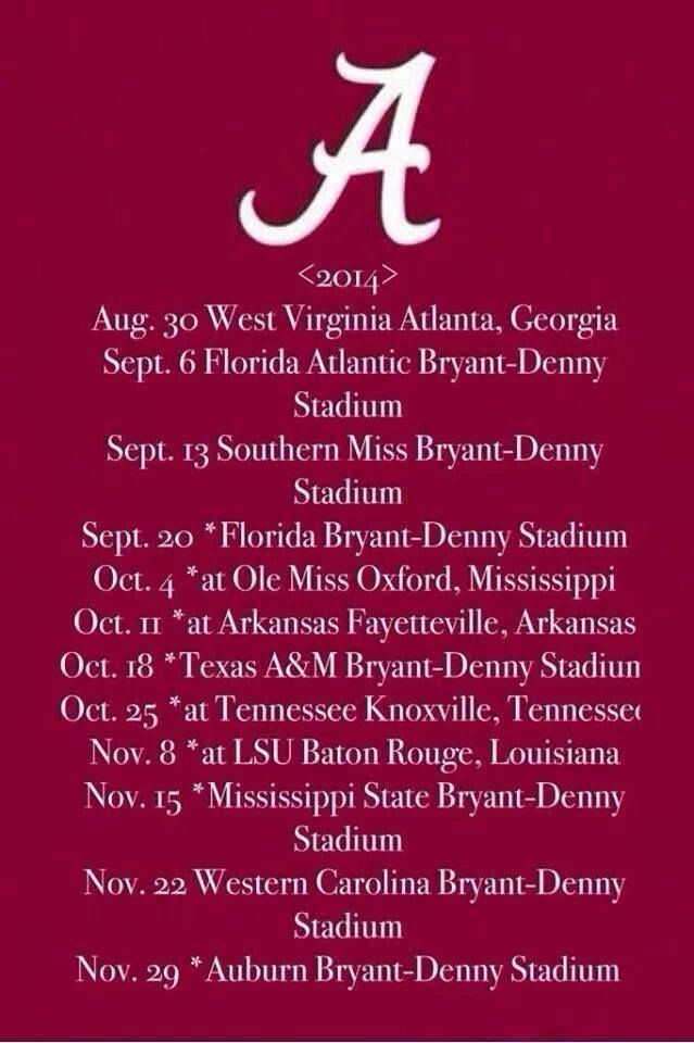 2014 Alabama football schedule.                August 30th can't get here fast enough! Roll Tide