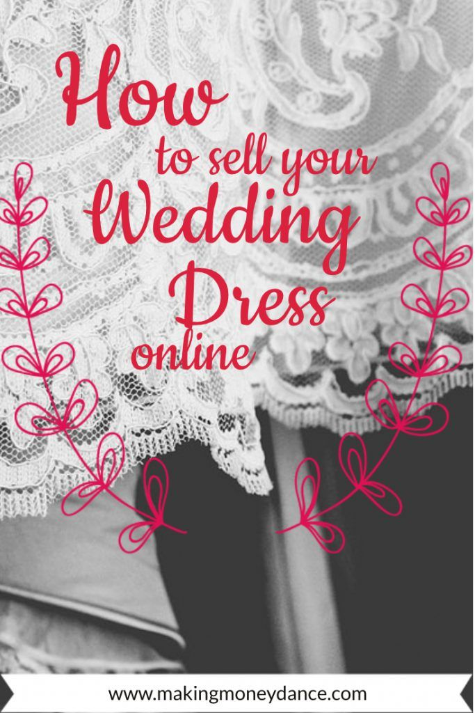 How To Sell Your Wedding Dress Online Online Wedding Dress Sell Your Wedding Dress Things To Sell