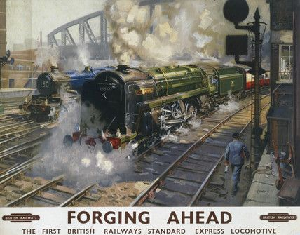 Forging Ahead ... First British Railways Express Locomotive.