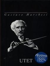ARTURO TOSCANINI BIOGRAFIE GUSTAVO MARCHESI UTET 1993