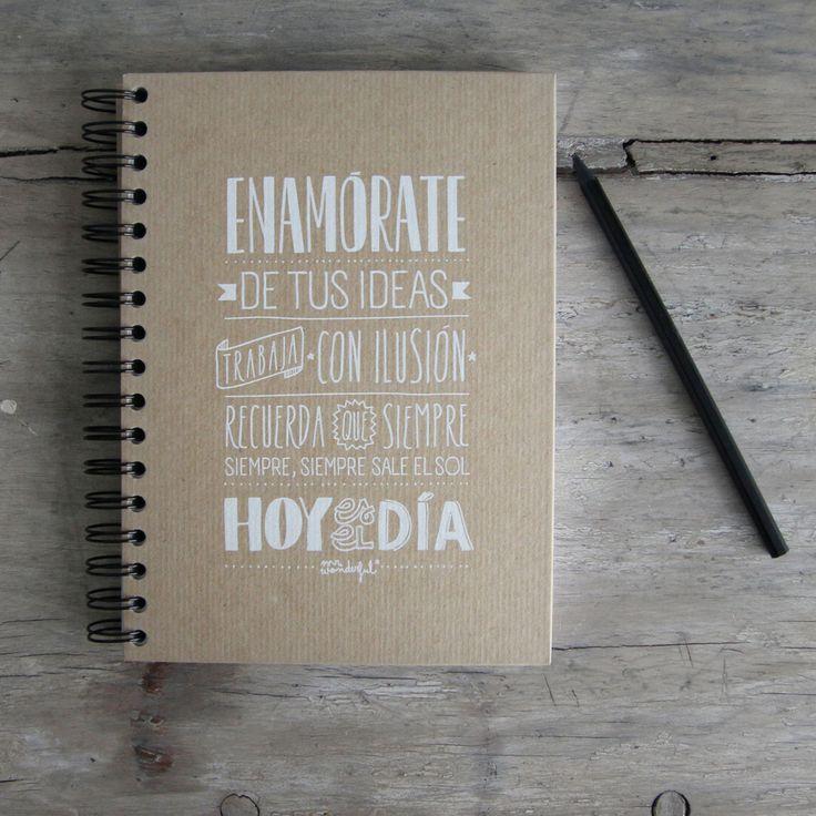 """""""Enamórate de tus ideas, trabaja con ilusión""""  http://mrwonderfulshop.bigcartel.com/product/libreta-enamorate-de-tus-ideas#"""