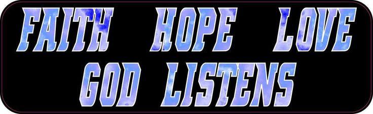 StickerTalk® Brand 10in x 3in Faith Hope Love God Listen Vinyl Bumper magnets Car magnet