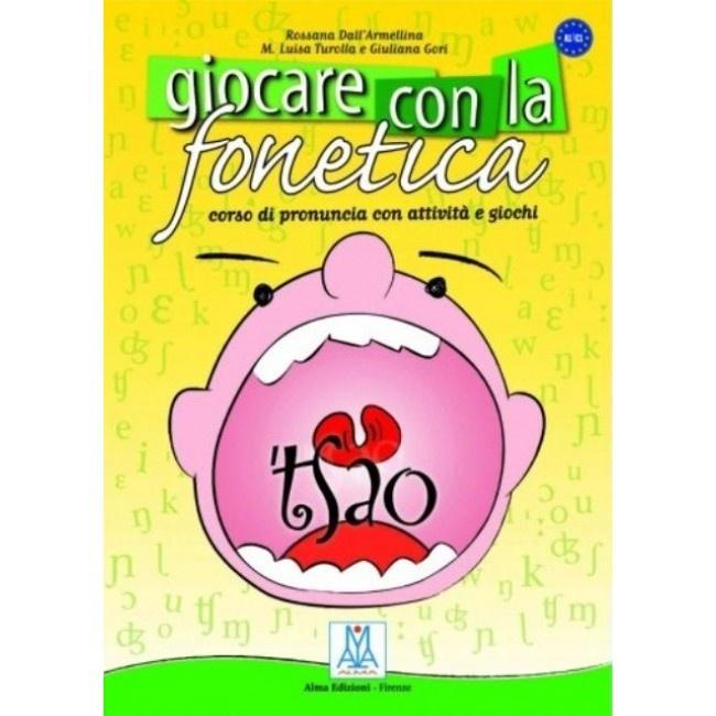 Giocare con la fonetica : corso di pronuncia con attività e giochi - 1 disc - DC00260