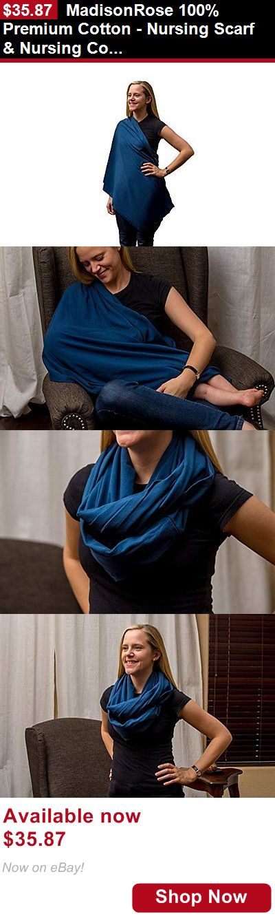 Breastfeeding Supplies: Madisonrose 100% Premium Cotton - Nursing Scarf And Nursing Cover For - Soft - And BUY IT NOW ONLY: $35.87