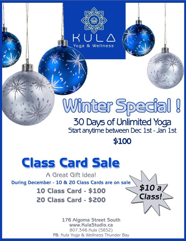 Amazing Winter Special!! ~30 Days of Unlimited Yoga (Start anytime between Dec 1st-Jan 1st) ~Class Card Sale! 10 class card $100 20 class card $200