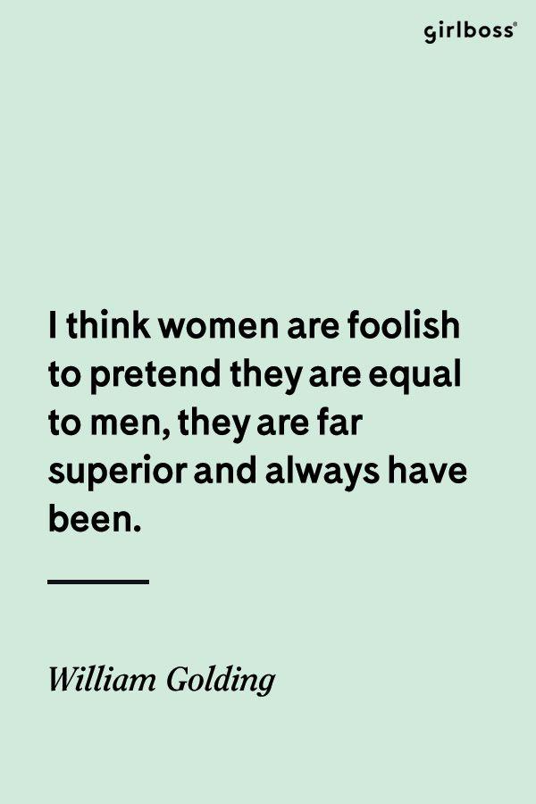 GIRLBOSS QUOTE: Feminist men rock our world.