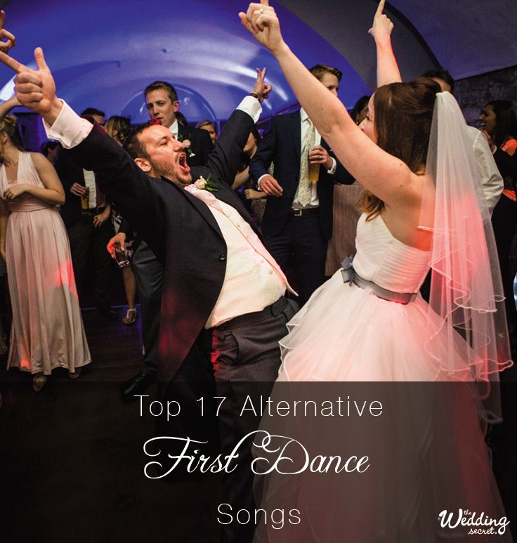 TOP ALTERNATIVE FIRST DANCE SONGS- Find your perfect first dance song that is totally out of the ordinary.