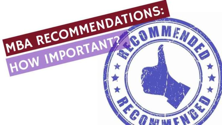 Letter of recommendations: how important are they for business school admission