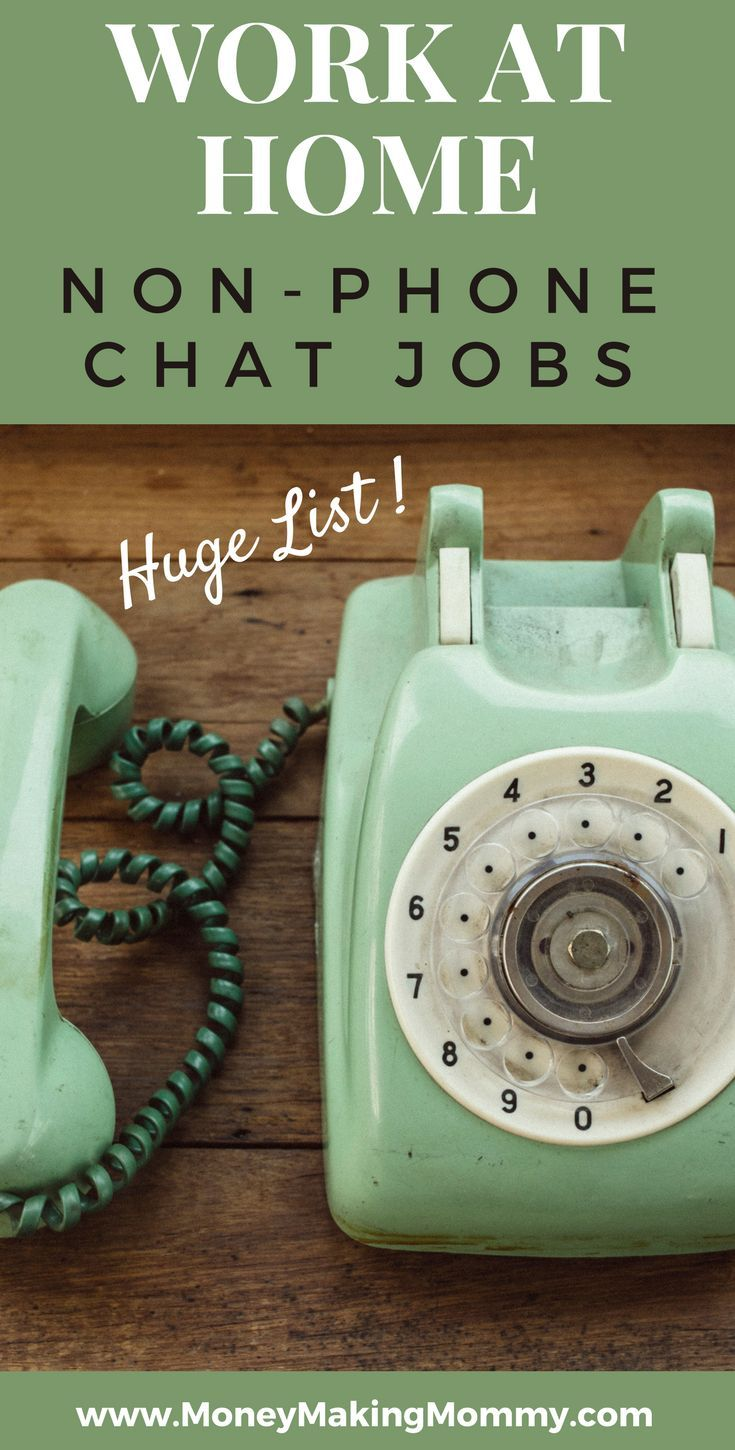 The no phone work at home jobs you probably don't know about are here on this non-phone chat job list. Earn cash, make extra money -- or start a new career!