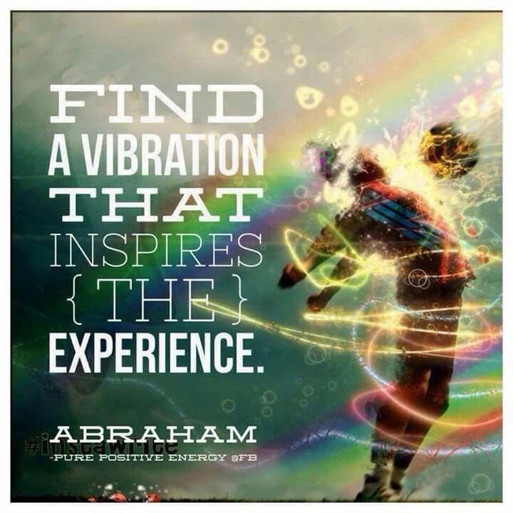 ec2b9bd25e114943008d65c860098d1d--abraham-hicks-quotes-positive-vibes.jpg