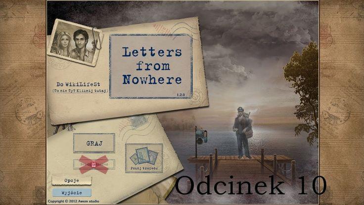 Let's Play: Letters from Nowhere- odcinek 10- Bliskie spotkanie