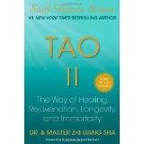 Tao II: The Way of Healing, Rejuvenation, Longevity, and Immortality (Hardcover)By Zhi Gang Sha