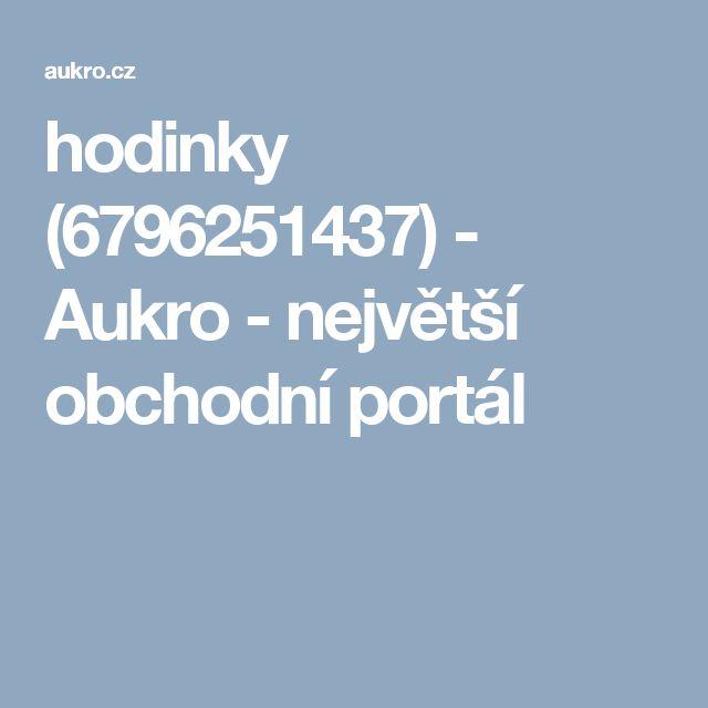 hodinky (6796251437) - Aukro - největší obchodní portál