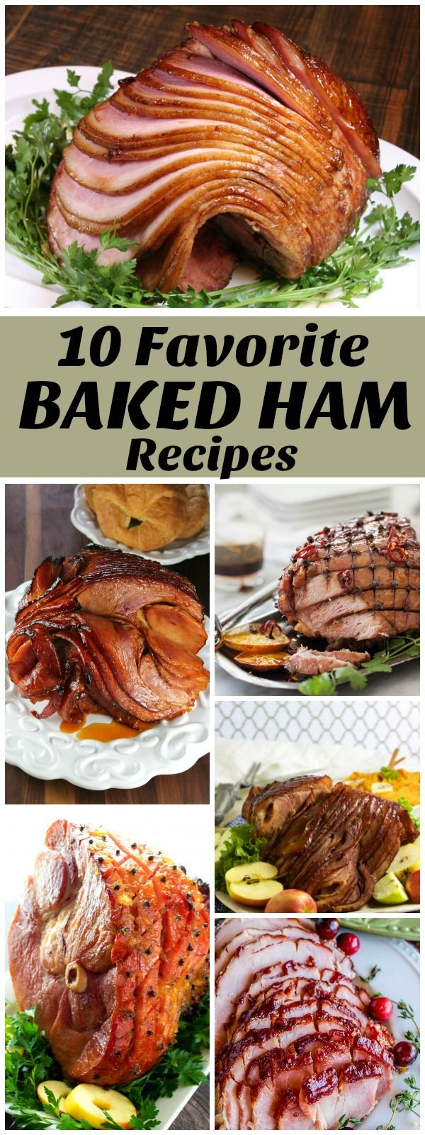 10 Favorite Baked Ham Recipes: including classic Brown Sugar Glazed Ham, Bourbon Orange Glazed Ham, Cranberry Dijon Glazed Ham and more!