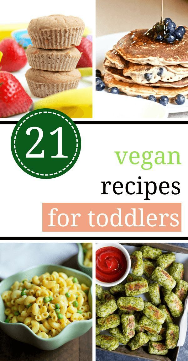 21 Healthy Vegan Toddler Recipes And Meals Kids Vegan