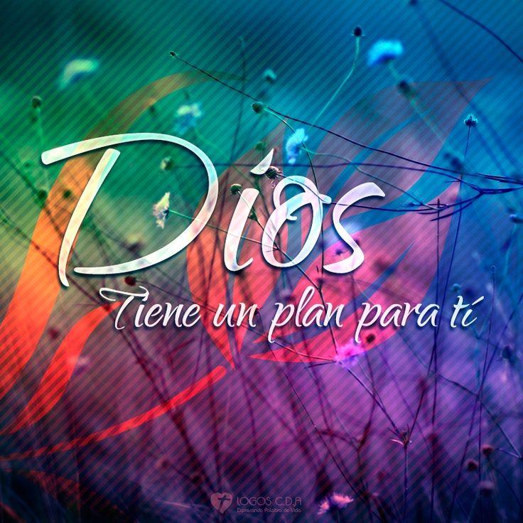 Dios tiene un plan para tí