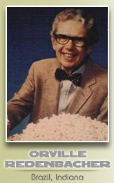 Orville was born on a farm in Brazil, Indiana and spent most of his life in the agriculture industry, serving as a Vigo County Farm Bureau Extension agent in Terre Haute, Indiana, and at Princeton Farms in Princeton, Indiana. He perfected his popcorn hybrid in 1965 and to this day it is considered by some to be the best-selling brand of popcorn. He is still celebrated in his Indiana hometown with the annual Popcorn Festival of Clay County.