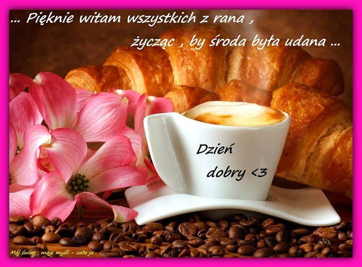 Pięknie witam wszystkich z rana, życząc, by środa była udana... Dzień dobry <3 #sroda kawa