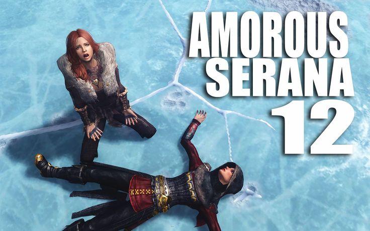 Amorous SERANA 12 - Thin Ice    (a cinematic Skyrim gameplay)