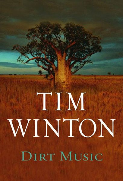 Dirt Music, Tim Winton